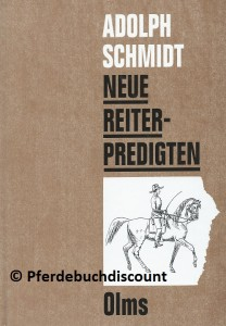 Adolph Schmidt: Neue Reiterpredigten