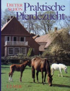 Dieter Schön: Praktische Pferdezucht