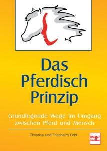 Dr. Christiane und Friedhelm Pohl: Das Pferdisch Prinzip