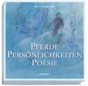Renate Blank: Pferde, Persönlichkeiten, Poesie