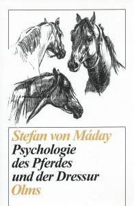 Stefan von Máday: Psychologie des Pferdes und der Dressur