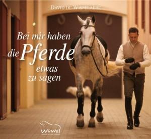 David de Wispelaere: Bei mir haben die Pferde etwas zu sagen