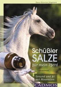 Hans-Heinrich Jörgensen: Schüßler Salze für mein Pferd