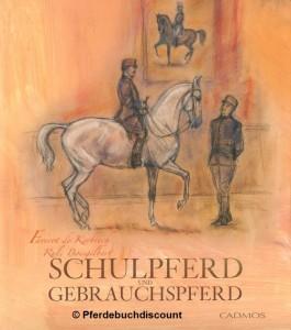 Faverot de Kerbrech: Schulpferd und Gebrauchspferd