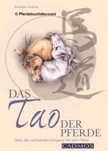 Karsten Kulms: Das Tao der Pferde
