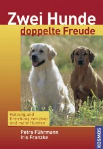 Petra Führmann, Iris Franzke - Zwei Hunde, doppelte Freude