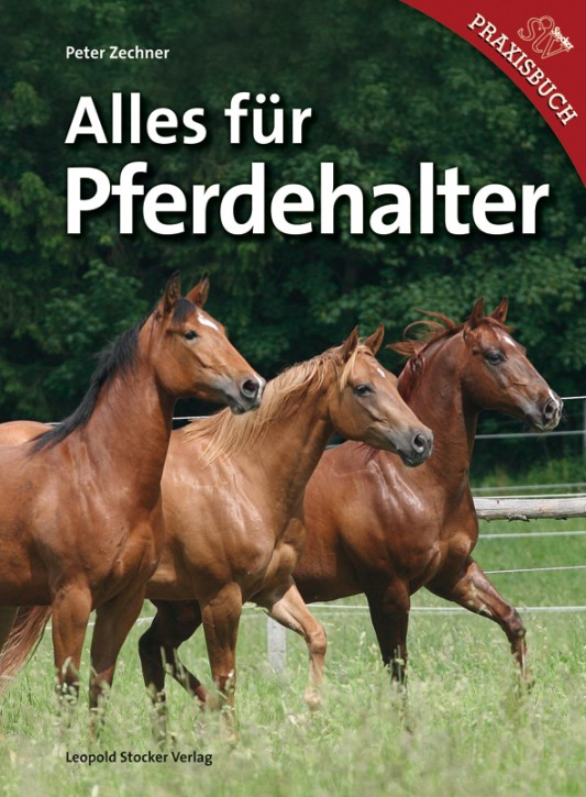 Dr. Peter Zechner - Alles für Pferdehalter - Mängelexemplar