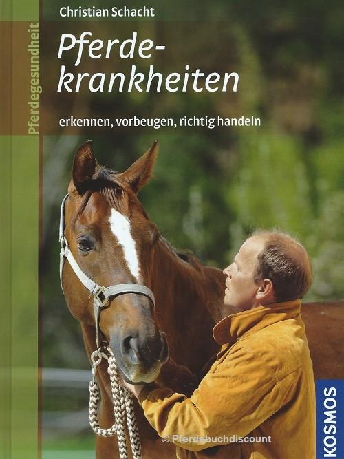 Christian Schacht - Pferdekrankheiten