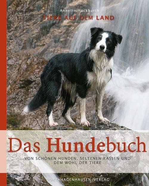 Annette Hackbarth - Das Hundebuch
