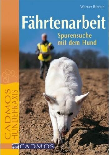 Werner Biereth - Fährtenarbeit - Spurensuche mit Hund