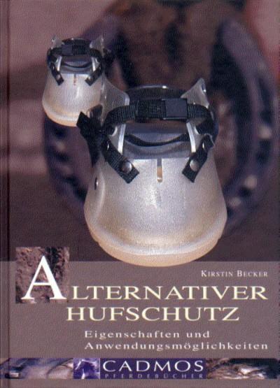 Kirstin Becker: Alternativer Hufschutz