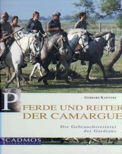 Gerhard Kapitzke: Pferde und Reiter der Camargue