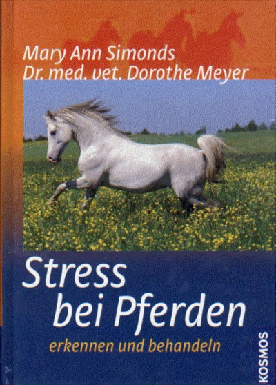 Mary Ann Simonds: Stress bei Pferden erkennen und behandeln