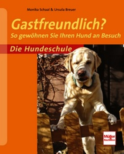 Monika Schaal, Ursula Breuer - Gastfreundlich - Mängelexemplar