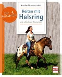 Monika Hannawacker - Reiten mit Halsring - Mängelexemplar