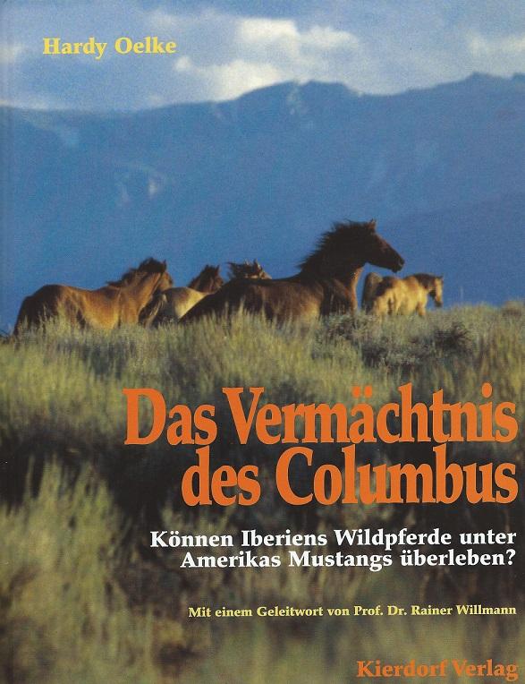 Hardy Oelke Das Vermächtnis des Columbus