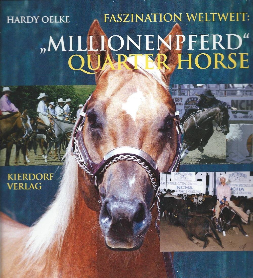 Hardy Oelke - Millionenpferd Quarter Horse