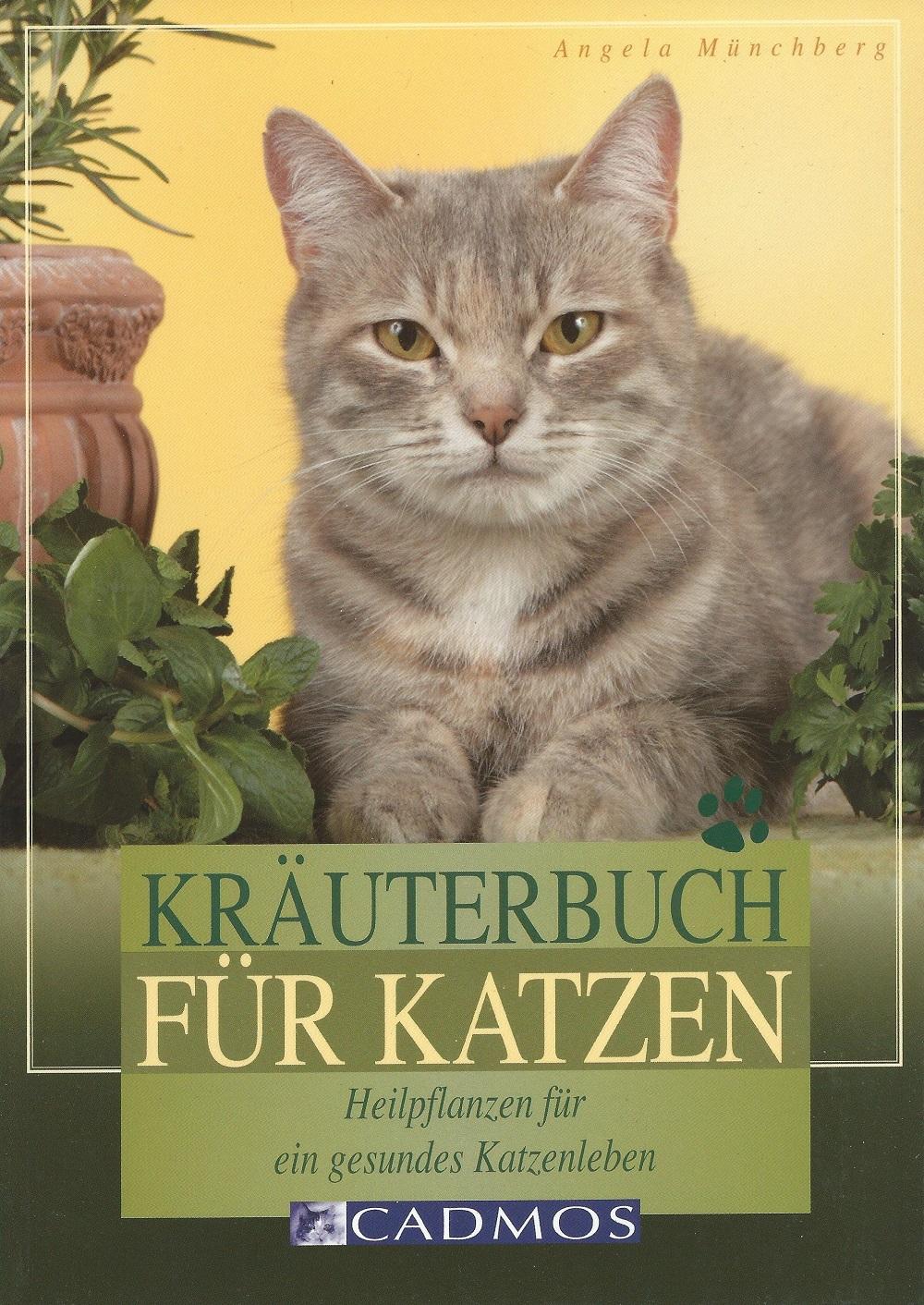 Angela Münchberg - Kräuterbuch für Katzen - Mängelexemplar