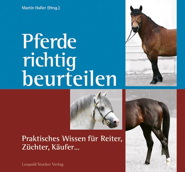 Martin Haller - Pferde richtig beurteilen - Mängelexemplar