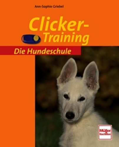 Die Hundeschule - Clicker Training - Mängelexemplar