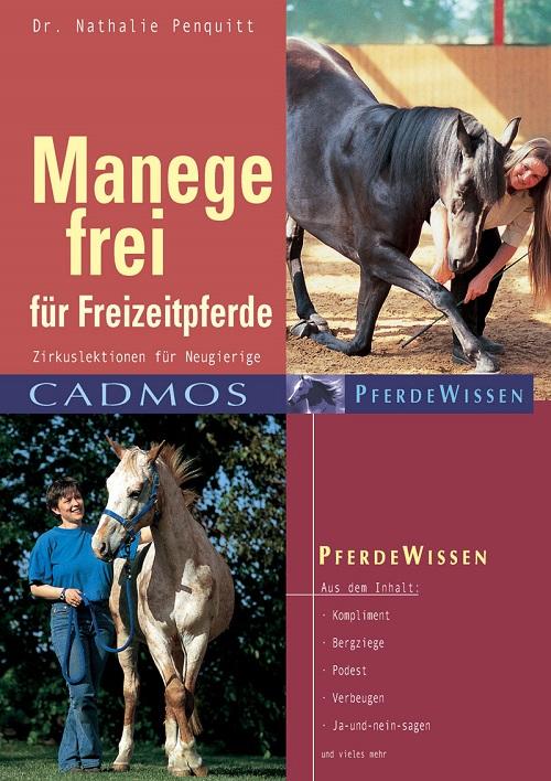 Dr. Nathalie Penquitt - Manege frei für Freizeitpferde
