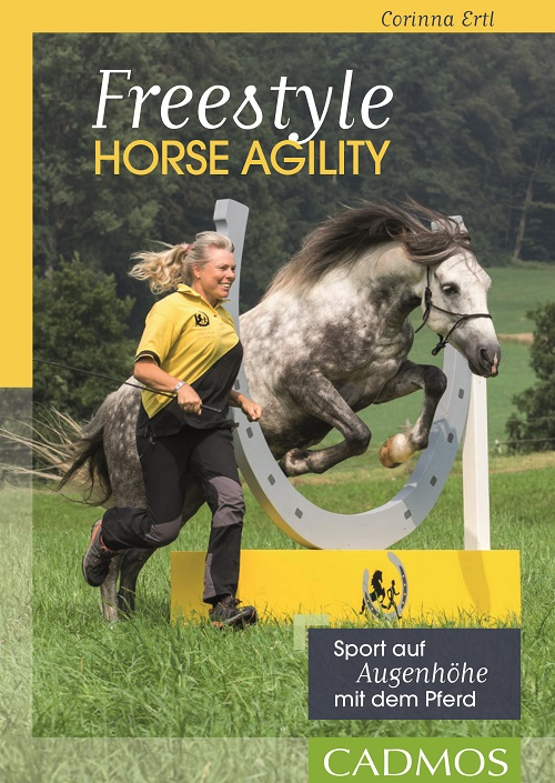 Corinna Ertl - Freestyle Horse Agility - Mängelexemplar