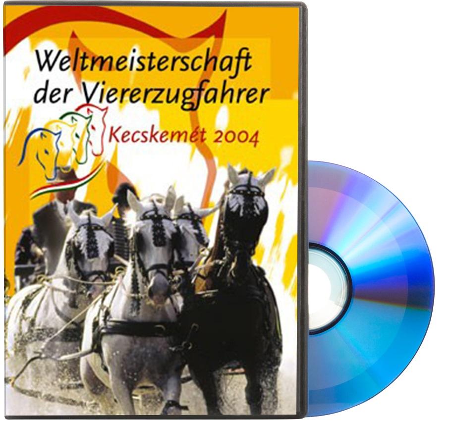 DVD Weltmeisterschaft der Vierzugfahrer - Kecskemét Ungarn 2004