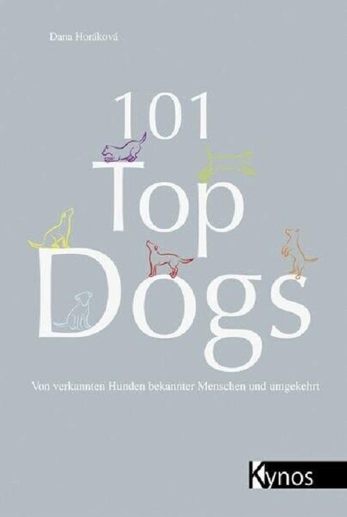 Dana Horáková - 101 Top Dogs