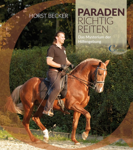Horst Becker - Paraden richtig reiten Mängelexemplar