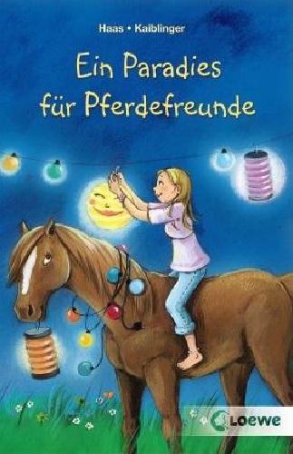 Meike Haas & Sonja Kaiblinger:  Ein Paradies für Pferdefreunde - Doppelband