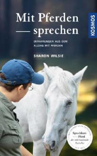 Sharon Wilsie - Mit Pferden sprechen - Mängelexemplar