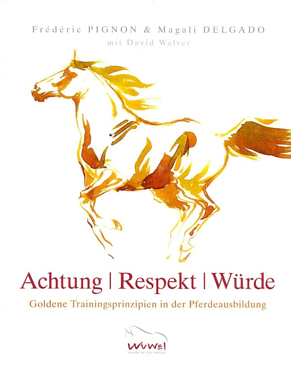 Frederic Pignon - Magali Delgado - Achtung - Respekt - Würde