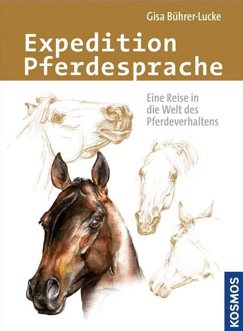 Gisa Bührer-Lucke - Expedition Pferdesprache