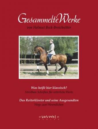 Helmut Beck-Broichsitter: Gesammelte Werke: Was heisst hier klassisch ?