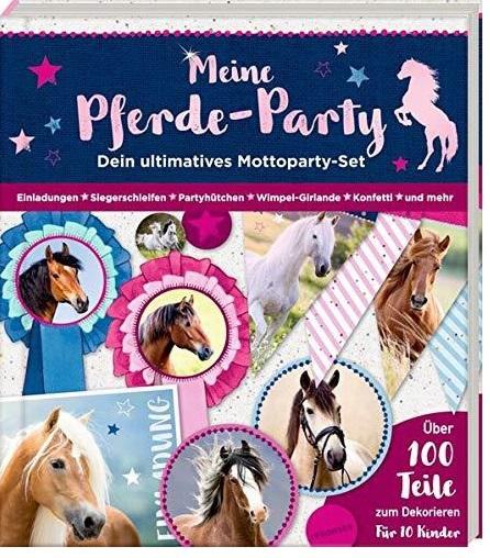 Meine Pferde-Party - Dein ultimatives Mottoparty-Set