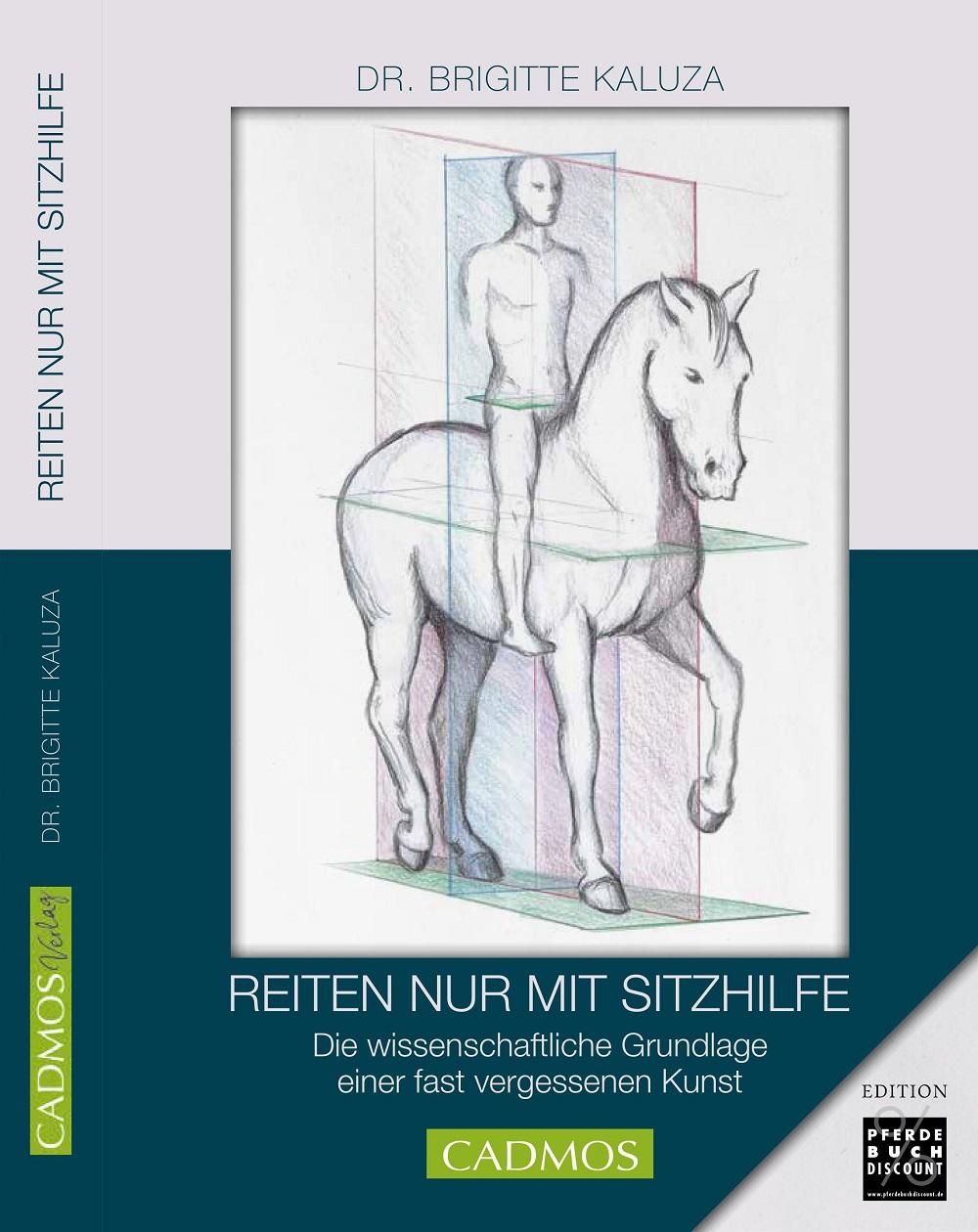 Dr. Brigitte Kaluza - Reiten nur mit Sitzhilfe - Edition Pferdebuchdiscount