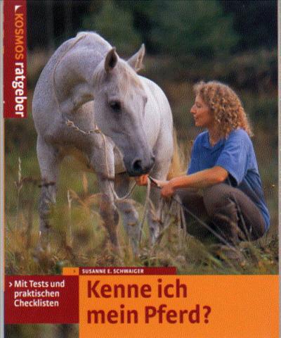 Susanne E. Schwaiger: Kenne ich mein Pferd ?