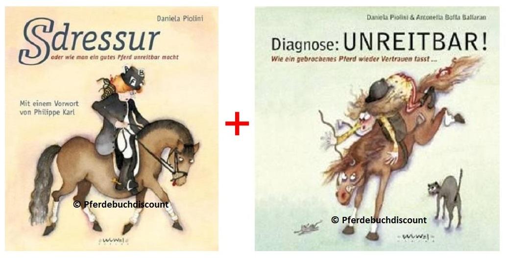 Buchpaket: Diagnose Unreitbar ! & S-Dressur